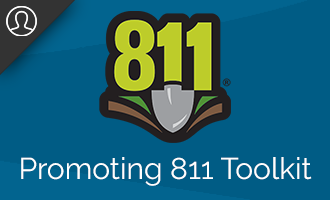 General 811 campaign and archived materials. Log in...